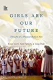 Girls are Our Future: Thoughts of a Practical Radical Nun