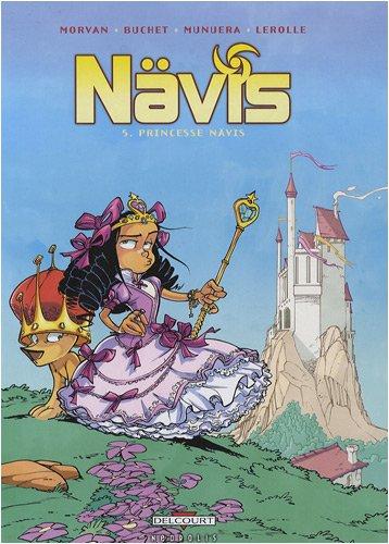 Nävis, Tome 5 : Princesse Nävis
