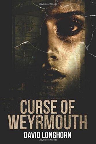 Curse of Weyrmouth: Volume 1
