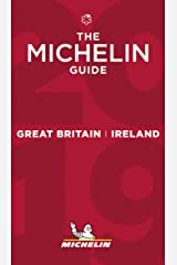Great Britain & Ireland - The MICHELIN Guide 2019: The Guide Michelin (Michelin Hotel & Restaurant Guides) Paperback