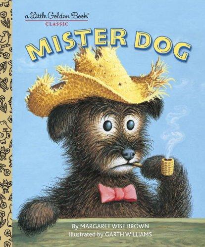 Mister Dog : the dog who belonged to himself