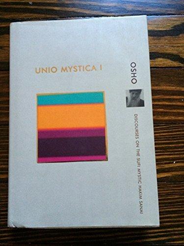 Unio Mystica I by Osho (Bhagwan Shree Rajneesh) (2003-01-01)
