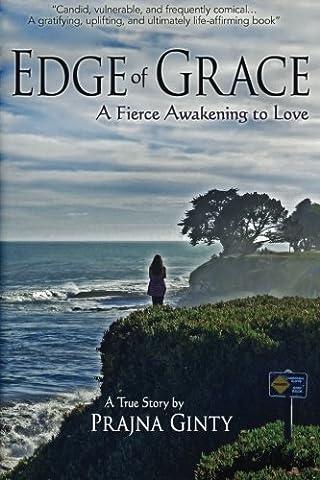 Edge of Grace: A Fierce Awakening to