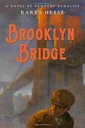 Brooklyn Bridge by Karen Hesse (2008-09-02)