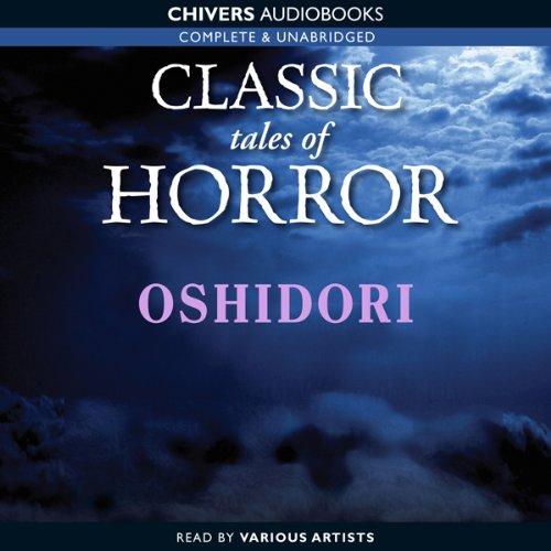 Classic Tales of Horror: Oshidori  Audiolibri