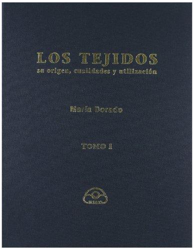 Tejidos, Los