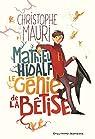 Mathieu Hidalf : Le génie de la bêtise par Mauri
