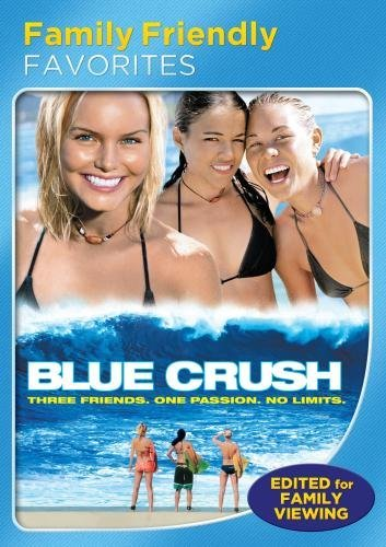 Blue Crush (Family Friendly Version) by Kate Bosworth