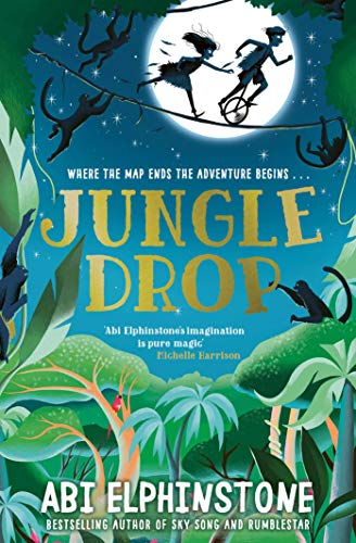 Jungledrop (Volume 2) (The Unmapped Chronicles)
