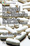 Pharmaceutical Master Validation Plan: The Ultimate Guide to FDA, GMP, and GLP Compliance