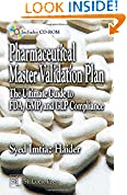 #8: Pharmaceutical Master Validation Plan: The Ultimate Guide to FDA, GMP, and GLP Compliance