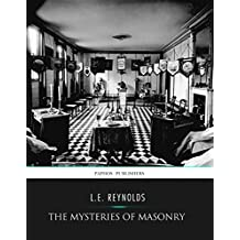 The Mysteries of Masonry (English Edition)