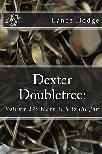 dexter-doubletree-when-it-hits-the-fan