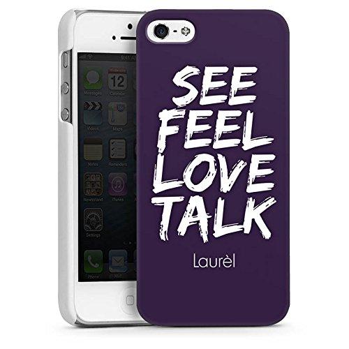 Apple iPhone 5s Housse Étui Protection Coque See Feel Love Phrases Laurel CasDur blanc