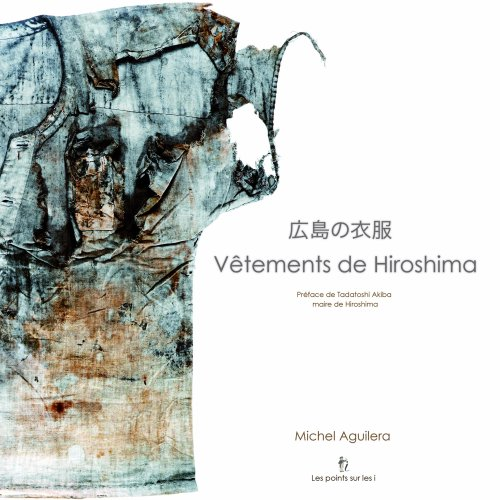 Les vêtements de Hiroshima