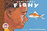 Something's Fishy (TOON Books: Giggle and Learn)