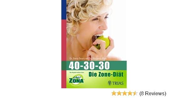 40 30 30 Die Zone Diat Amazon De Barry Sears Bucher