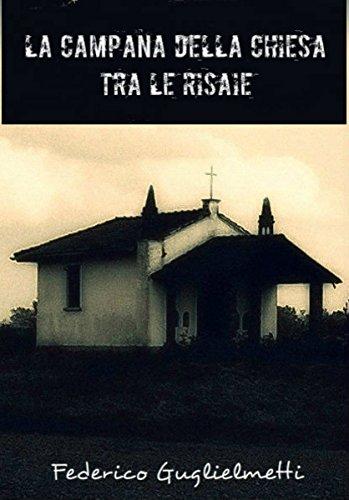La campana della chiesa tra le risaie (Italian Edition) eBook ...