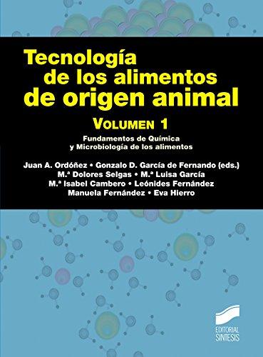Tecnología de los alimentos de origen animal. Volumen 1 (Manuales científico-técnicos nº 14) por Juan A. Ordóñez
