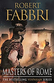Masters of Rome (Vespasian Series Book 5) by [Fabbri, Robert]