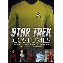 Star Trek - Costumes by Paula M Block (2015-10-02)