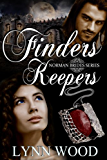 Finders Keepers (Norman Brides Book 2)