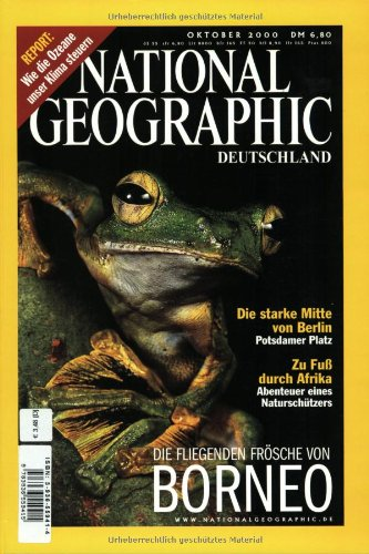 National Geographic Deutschland, Oktober 2000: Die fliegenden Frösche von Borneo