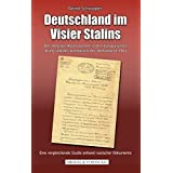 Deutschland im Visier Stalins: Der Weg der Roten Armee in den europäischen Krieg und der Aufmarsch der Wehrmacht 1941 - Eine vergleichende Studie anhand russischer Dokumente