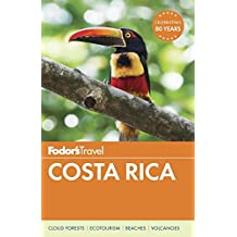 Fodor's Costa Rica (Full-color Travel Guide, Band 18)
