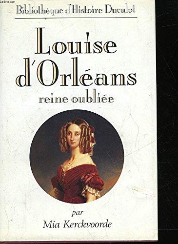 Louise d'Orléans, reine oubliée, 1812-1850
