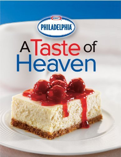philadelphia-cream-cheese-a-taste-of-heaven-by-editors-of-publications-international-2008-02-01