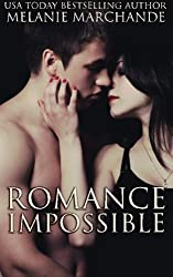 Romance Impossible by Melanie Marchande (2014-02-18)