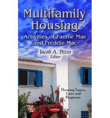 -multifamily-housing-activities-of-fannie-mae-freddie-mac-by-jacob-a-pezzo-jun-2013