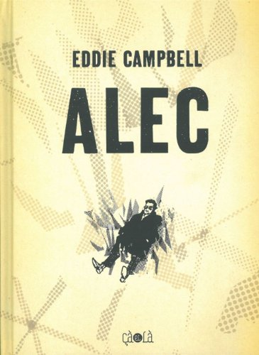 Alec : L'intégrale