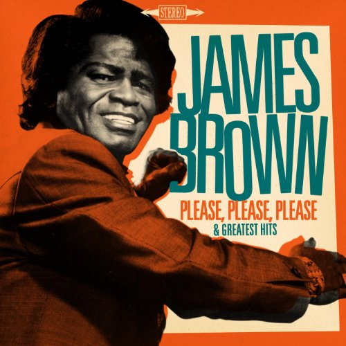 James Brown : Please, Please, ...