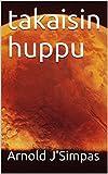 takaisin huppu (Finnish Edition)