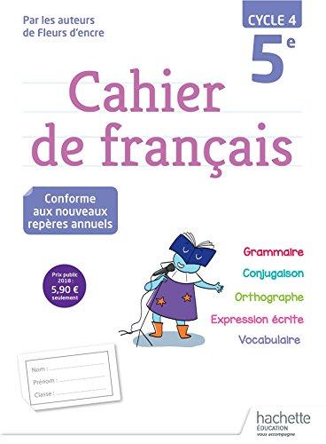 Cahier de français 5e cycle 4 par Chantal Bertagna