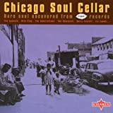 Chicago Soul Cellar - Vol 3