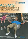 ACSM's Resources for the Personal Trainer (American College/Sports Medici)