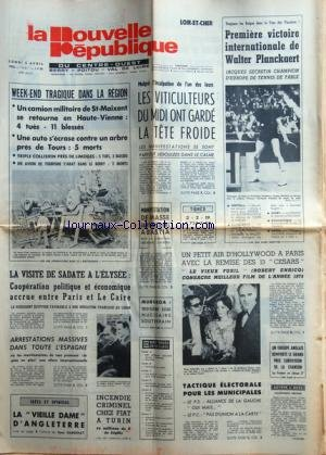 NOUVELLE REPUBLIQUE (LA) du 05/04/1976 - LA VIEILLE DAME D'ANGLETERRE PAR DABERNAT - INCENDIE CRIMINEL CHEZ FIAT A TURIN - ARRESTATIONS MASSIVES DANS TOUTE L'ESPAGNE - LA VISITE DE SADATE A L'ELYSEE - MURUROA / 3EME ESSAI NUCLEAIRE SOUTERRAIN - LES CESARS / LE VIEUX FUSIL DE ROBERT ENRICO - MANIFESTATION DE MASSE SANS INCIDENT A BASTIA - LES VITICULTEURS DU MIDI ONT GARDE LA TETE FROIDE - LES SPORTS
