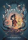Magalina i el bosc dels animals màgics (Sèrie Magalina 1) (Catalan Edition)