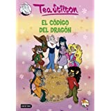 Stilton 1: el código del dragón Tea Stilton de Stilton, Tea (2008) Tapa blanda