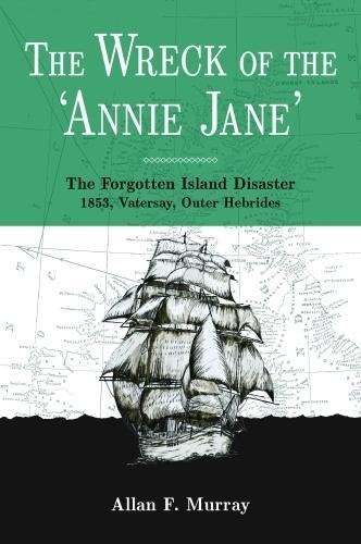 Epub Free Download The Wreck of the 'Annie Jane'
