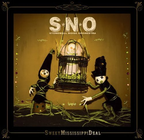Stonewall Noise Orchestra: Sweet Mississippi Deal (Audio CD)