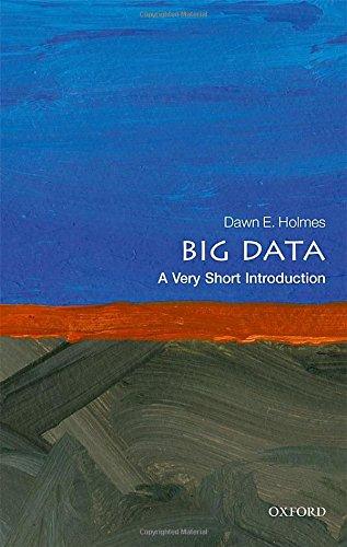 Big Data: A Very Short Introduction (Very Short Introductions) por Dawn E. Holmes