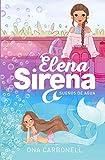 Sueños de agua (Serie Elena Sirena 1) (Spanish Edition)
