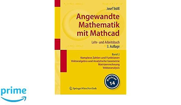 Angewandte Mathematik mit Mathcad. Lehr- und Arbeitsbuch: Band 2 ...