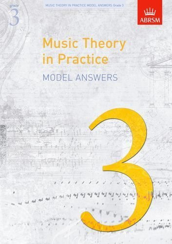 Music Theory in Practice Model Answers, Grade 3 (Music Theory in Practice (ABRSM)) by ABRSM (2009-04-02)