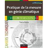Pratique de la mesure en génie climatique - En 28 fiches-outils