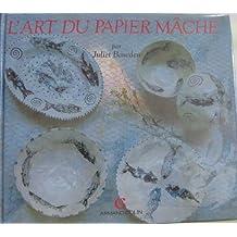 L'art du papier mâché
